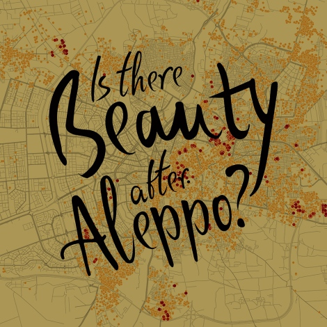 05 Lana Cmajcanin_Is_There_Beauty_After_Aleppo